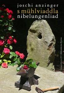Mühlviaddla Nibelungenliad